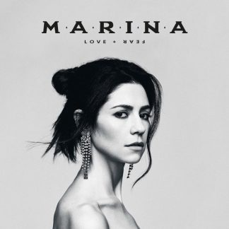 MARINA Love + Fear CD