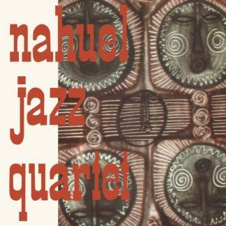 NAHUEL JAZZ QUARTET Nahuel Jazz Quartet LP Limited Edition