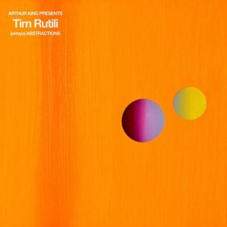 TIM RUTILI (Califone) Arthur King Presents Tim Rutili: Abstractions LP