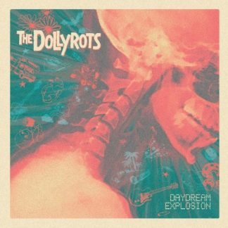 DOLLYROTS Daydream Explosion LP