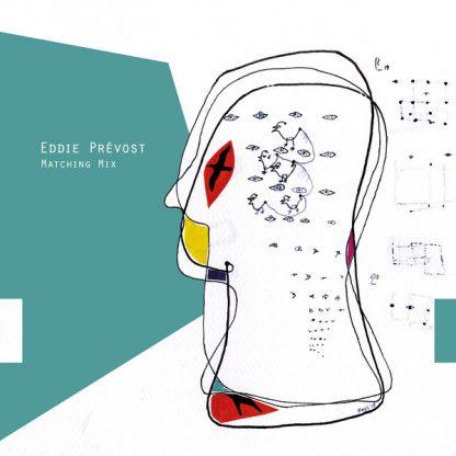 EDDIE PREVOST Matching Mix LP