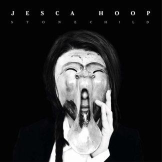 JESCA HOOP Stonechild LP