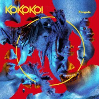 KOKOKO Fongola LP Limited Edition