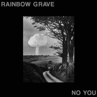 RAINBOW GRAVE No You LP