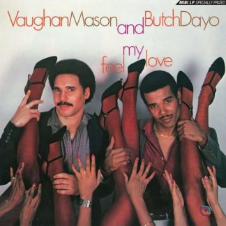 VAUGHAN MASON & BUTCH DAYO Feel My Love LP