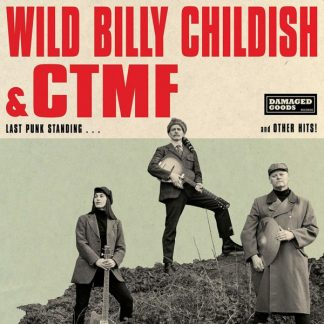 WILD BILLY CHILDISH & CTMF Last Punk Standing LP Limited Edition