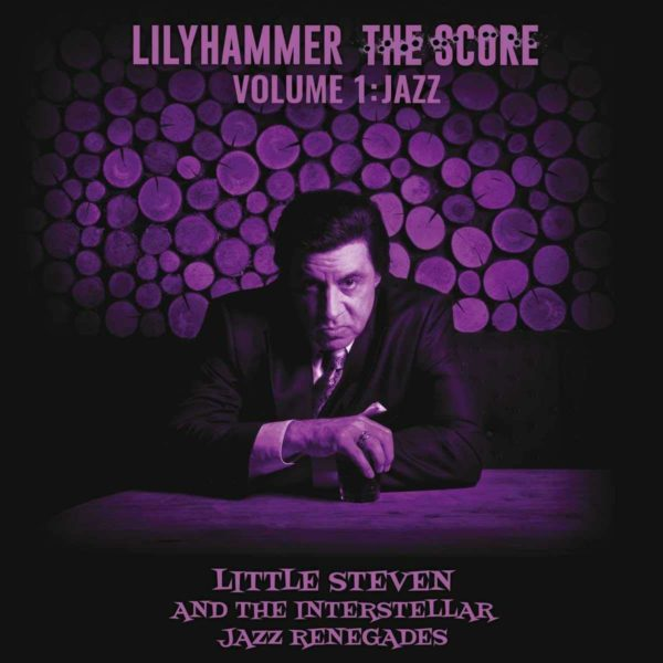 LITTLE STEVEN Lilyhammer - The Score Volume 1: Jazz CD