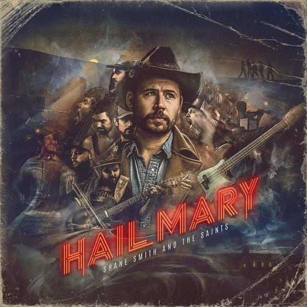 SHANE SMITH & THE SAINTS Hail Mary CD