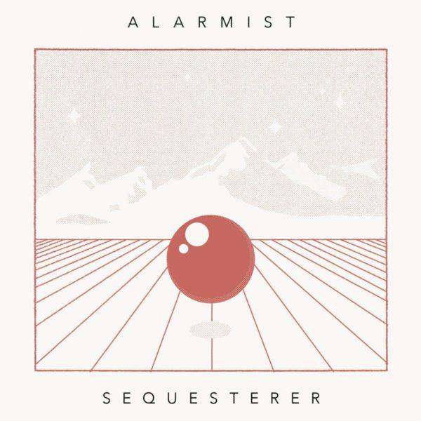 ALARMIST Sequesterer LP