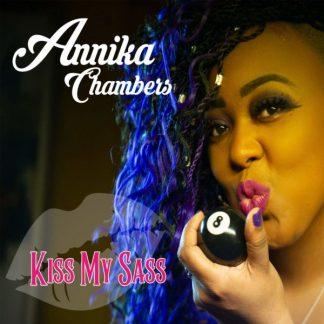ANNIKA CHAMBERS Kiss My Sass CD