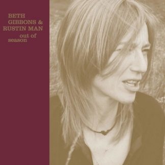 BETH GIBBONS & RUSTIN' MAN Out Of Season LP