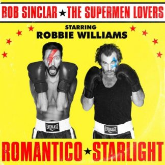 BOB SINCLAR x SUPERMEN LOVERS ft.ROBBIE WILLIAMS Romantico Starlight Mix