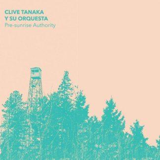 CLIVE TANAKA Y SU ORQUESTA Pre-Sunrise Authority LP Limited Edition