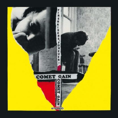 "COMET GAIN Fireraisers Forever  LP+7"" Limited Edition"