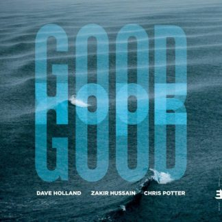 DAVE HOLLAND / ZAKIR HUSSAIN / CHRIS POTTER Good Hope CD