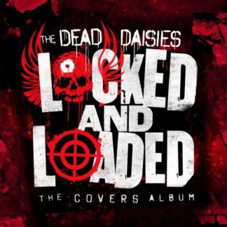 DEAD DAISIES Locked And Loaded LP Limited Edition