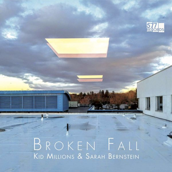 KID MILLIONS & SARAH BERNSTEIN Broken Fall LP