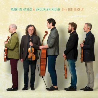 MARTIN HAYES & BROOKLYN RIDER The Butterfly CD