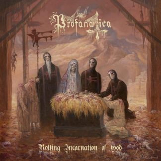 PROFANATICA Rotting Incantation Of God CD