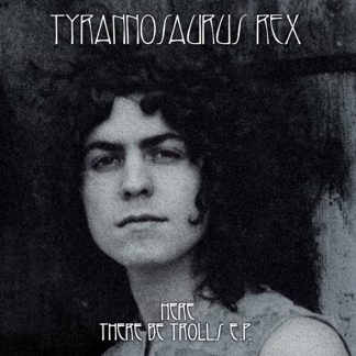 """TYRANNOSAURUS REX (Marc Bolan) Here There Be Trolls 7"""" EP Single Limited Edition"""