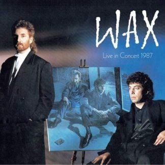 WAX Live In Concert 1987 BOX 2CD+DVD