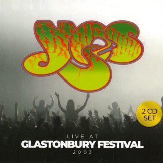 YES Live At Glastonbury Festival 2003 2CD