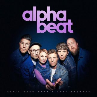 ALPHABEAT Don't Know What's Cool Anymore CD