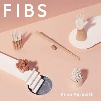 ANNA MEREDITH Fibs CD