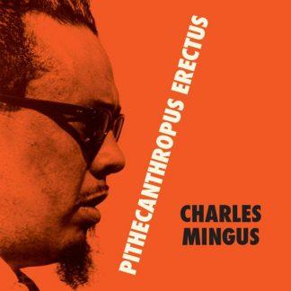 CHARLES MINGUS Pithecanthropus Erectus LP Limited Edition