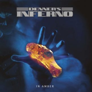 DENNER'S INFERNO In Amber LP