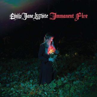 EMILY JANE WHITE Immanent Fire CD