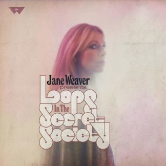 JANE WEAVER Loops In The Secret Society DLP Limited Edition