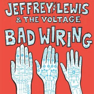 JEFFREY LEWIS & THE VOLTAGE Bad Wiring LP Limited Edition