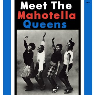 MAHOTELLA QUEENS Meet The Mahotella Queens LP Limited Edition