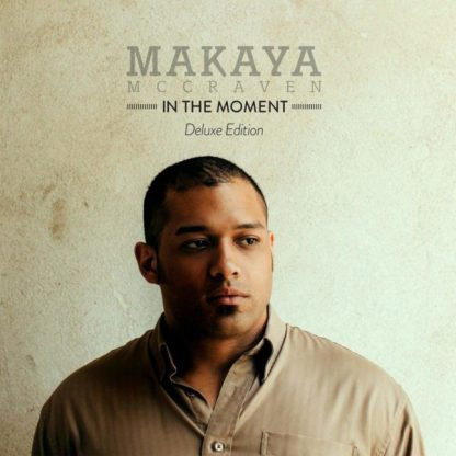 MAKAYA McCRAVEN In The Moment 2CD Deluxe Edition