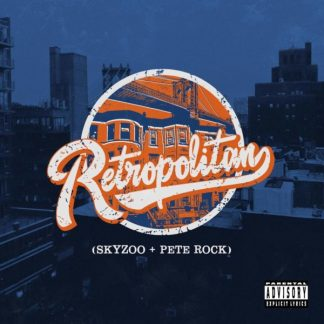 SKYZOO + PETE ROCK Retropolitan CD