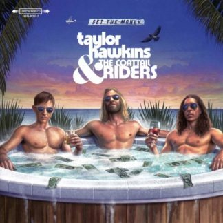 TAYLOR HAWKINS & THE COATTAIL RIDERS Get The Money CD