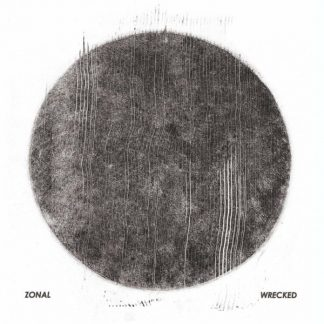 ZONAL Wrecked CD