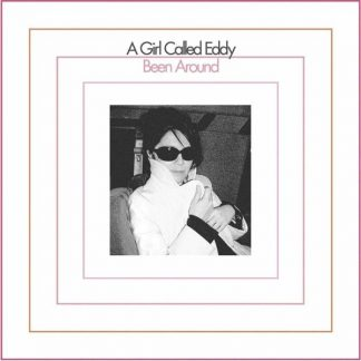 A GIRL CALLED EDDY Been Around LP Limited Edition