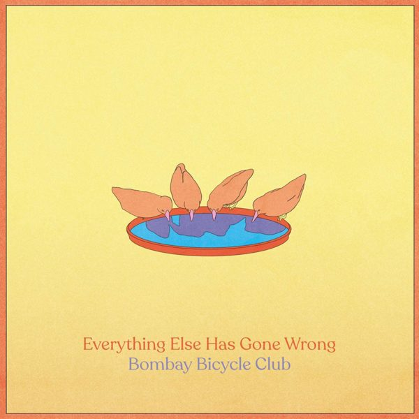 BOMBAY BICYCLE CLUB Everything Else Has Gone Wrong LP