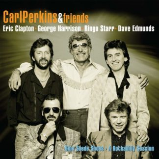 CARL PERKINS & FRIENDS Blue Suede Shoes - A Rockabilly Session  CD+DVD