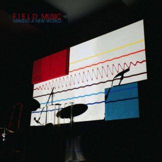 FIELD MUSIC Making A New World LP