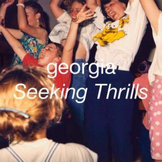 GEORGIA Seeking Thrills LP Limited Edition
