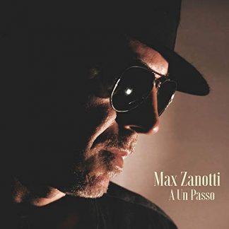 MAX ZANOTTI A Un Passo LP