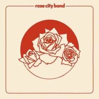 ROSE CITY BAND Rose City Band LP Limited Edition