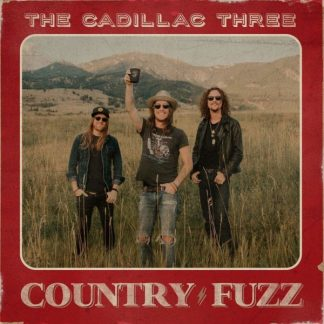 CADILLAC THREE Country Fuzz LP