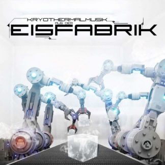 EISFABRIK Kryothermalmusik CD