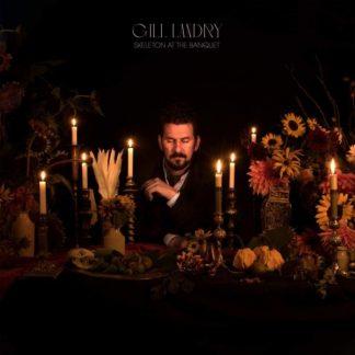 GILL LANDRY Skeleton At The Banquet CD