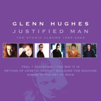 GLENN HUGHES Justified Man: The Studio Albums (1995-2003) BOX 6 CD