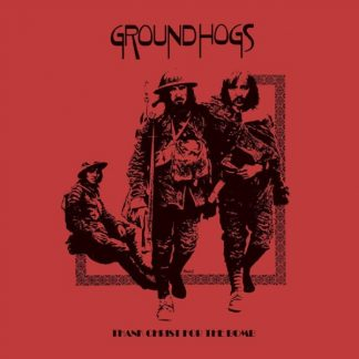 GROUNDHOGS Thanks Christ For The Bomb CD 50th Anniversary